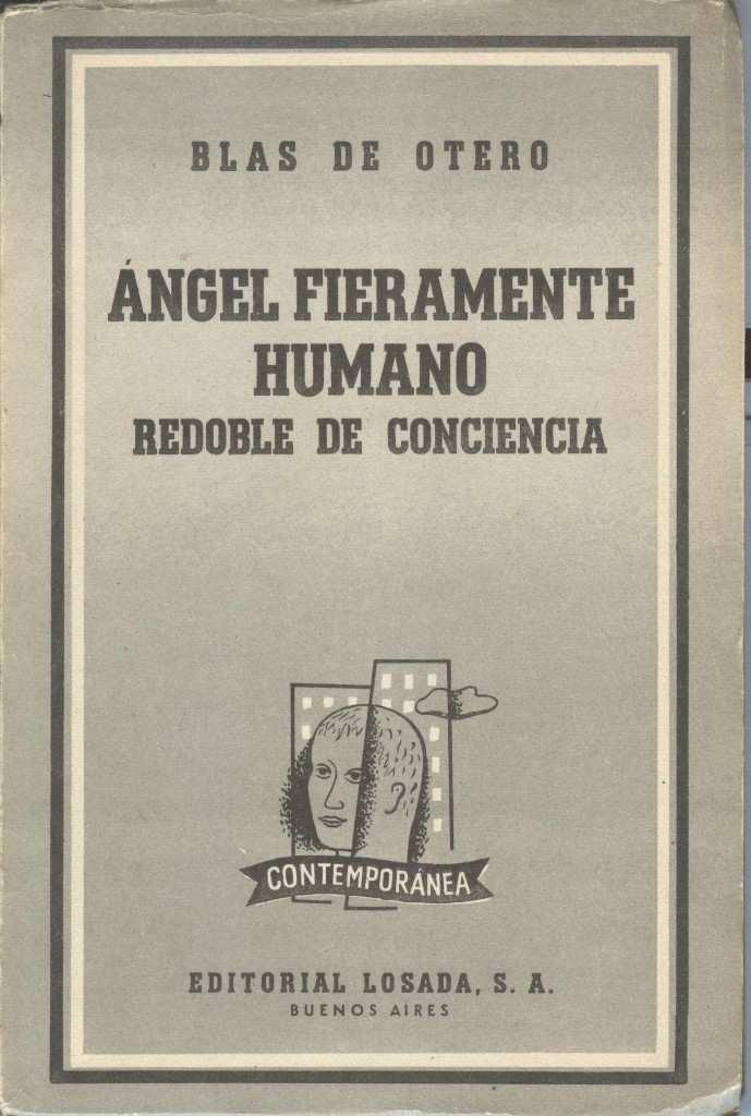 Ángel Fieramente humano, redoble de conciencia de Blas de Otero