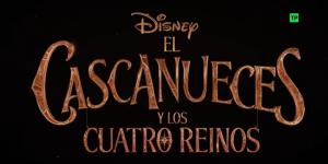 El cascanueces y los Cuatro Reinos, película Disney