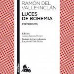 Comprar Luces de Bohemia, mejor obra de Ramón Valle-Inclan, comprar Ramon Valle-Inclan