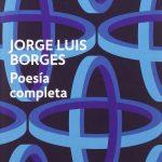 Poesía Completa Jorge Luis Borges